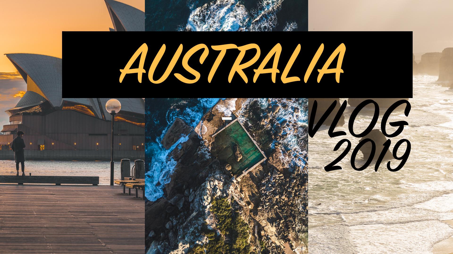 AUSTRALIA VLOG 2019